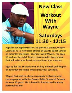 Workout with Wayne @ Quinte Ballet School of Canada